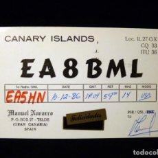 Radios antiguas: TARJETA POSTAL QSL RADIOAFICIONADO. EA8BML - TELDE (GRAN CANARIA), 1986. RADIO AFICIONADO. Lote 163979410