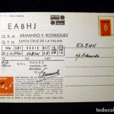 Radios antiguas: TARJETA POSTAL QSL RADIOAFICIONADO. EA8HJ - SANTA CRUZ DE LA PALMA, 1974. SELLO TRÁFICO URE. RADIO A. Lote 163980506