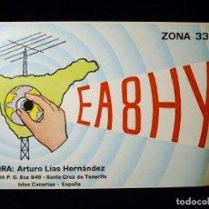 Radios antiguas: TARJETA POSTAL QSL RADIOAFICIONADO. EA8HY - SANTA CRUZ DE TENERIFE, 1974. RADIO AFICIONADO. Lote 163981026