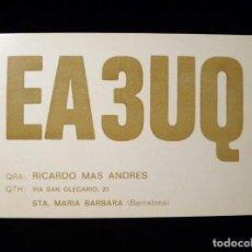 Radio antiche: TARJETA POSTAL QSL RADIOAFICIONADO. EA3UQ - STA. MARIA BÁRBARA (BARCELONA), 1976. SELLO TRÁFICO URE.. Lote 164024102