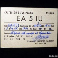 Radios antiguas: TARJETA POSTAL QSL RADIOAFICIONADO. EA5IU - CASTELLÓN, 1970. RADIO AFICIONADO . Lote 164051022