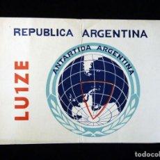 Radios antiguas: TARJETA POSTAL QSL RADIOAFICIONADO. LU1ZE - ANTÁRTIDA ARGENTINA, 1973. ESTACIÓN CIENTIFICA ALTE BROW. Lote 164480034