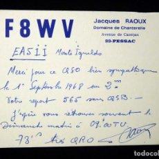 Radios antiguas: TARJETA POSTAL QSL RADIOAFICIONADO. F8WV - PESSAC (FRANCIA), 1968. RADIO AFICIONADO . Lote 164596070