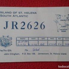 Radios antiguas: POSTAL POST CARD QSL RADIOAFICIONADOS RADIO AMATEUR ISLAND OF ST. HELENA SAINT ISLA DE SANTA ELENA. Lote 168252212