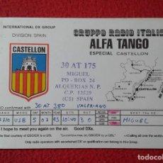 Radios antiguas: POSTAL POST CARD QSL RADIOAFICIONADOS RADIO AMATEUR CASTELLÓN SPAIN ALFA TANGO GRUPPO ITALIA VER FOT. Lote 168256756