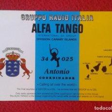 Radios antiguas: POSTAL POST CARD QSL RADIOAFICIONADOS RADIO AMATEUR GRUPPO ALFA TANGO ITALIA ISLAS CANARIAS MAPA .... Lote 171807470