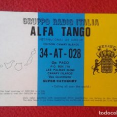 Radios antiguas: POSTAL POST CARD QSL RADIOAFICIONADOS RADIO AMATEUR GRUPPO ALFA TANGO ITALIA ISLAS CANARIAS MAPA .... Lote 171807572