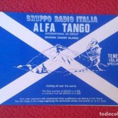 Radios antiguas: POSTAL POST CARD QSL RADIOAFICIONADOS RADIO AMATEUR GRUPPO ALFA TANGO ITALIA ISLAS CANARIAS TENERIFE. Lote 171807917