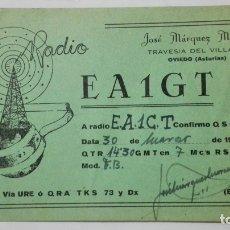 Radios antiguas: TARJETA RADIOAFICIONADO EA-1-GT, OVIEDO - ASTURIAS, AÑO 1954. Lote 172450755