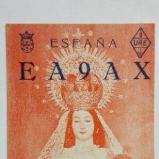 Radios antiguas: TARJETA RADIOAFICIONADO EA-9-AX, CEUTA - MARRUECOS ESPAÑOL, AÑO 1953, STA Mª DE LOS REMEDIOS. Lote 172452145