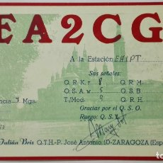 Radio antiche: TARJETA RADIOAFICIONADO EA-2-CG, ZARAGOZA, AÑO 1950. Lote 214635955
