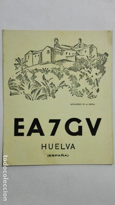 TARJETA RADIOAFICIONADO EA-7-GV, HUELVA , AÑOS 50 (Radios, Gramófonos, Grabadoras y Otros - Radioaficionados)