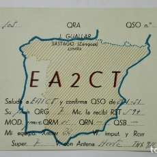 Radios antiguas: TARJETA RADIOAFICIONADO EA-2-CT, SASTAGO - ZARAGOZA , AÑOS 50. Lote 172453218