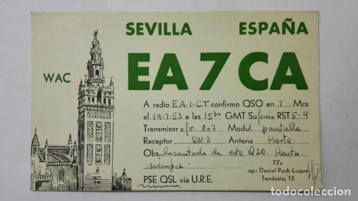 TARJETA RADIOAFICIONADO, EA-7-CA, SEVILLA, AÑOS 50 (Radios, Gramófonos, Grabadoras y Otros - Radioaficionados)