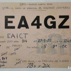 Radios antiguas: TARJETA RADIOAFICIONADO, EA-4-GZ, MADRID, AÑOS 50. Lote 172551369