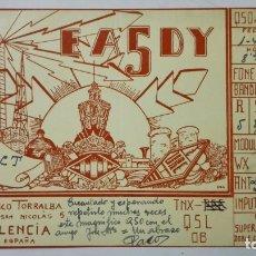 Radios antiguas: TARJETA RADIOAFICIONADO, EA-5-DY, VALENCIA, AÑOS 50. Lote 172552009