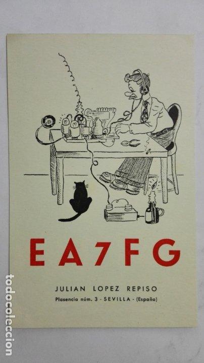 TARJETA RADIOAFICIONADO, EA-7-FG, SEVILLA, AÑOS 50 (Radios, Gramófonos, Grabadoras y Otros - Radioaficionados)