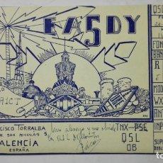 Radios antiguas: TARJETA RADIOAFICIONADO, EA-5-DY, VALENCIA, AÑOS 50. Lote 172557370