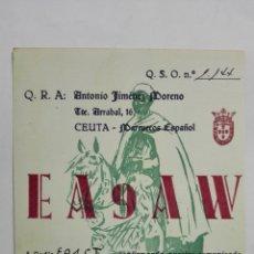 Radios antiguas: TARJETA RADIOAFICIONADO, EA-9-AW, CEUTA - MARRUECOS., AÑOS 50. Lote 172709933