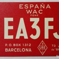 Radios antiguas: TARJETA RADIOAFICIONADO, EA-3-FJ, BARCELONA., AÑOS 50. Lote 172710018