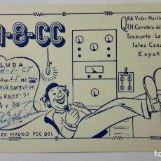 Radios antiguas: TARJETA RADIOAFICIONADO, EA-8-CC, TAZACORTE - LA PALMA., AÑOS 50. Lote 172710117