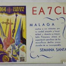 Radios antiguas: TARJETA RADIOAFICIONADO, EA-7-CL, SEMANA SANTA - MALAGA, AÑOS 50. Lote 172738407
