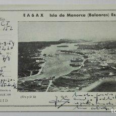 Radios antiguas: TARJETA RADIOAFICIONADO EA-6-AX, ISLA DE MENORCA - BALEARES . AÑOS 50.. Lote 173867847