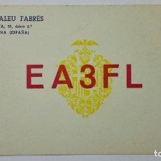 Radios antiguas: TARJETA RADIOAFICIONADO EA-3-FL, BARCELONA. AÑOS 50.. Lote 173869224