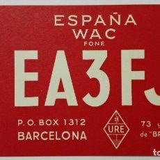 Radios antiguas: TARJETA RADIOAFICIONADO EA-3-FJ, BARCELONA. AÑOS 50.. Lote 173869245
