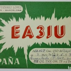 Radios antiguas: TARJETA RADIOAFICIONADO EA-3-JU, BARCELONA. AÑOS 50.. Lote 173869278