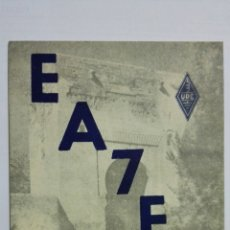 Rádios antigos: TARJETA POSTAL RADIOAFICIONADO EA-7-FK, GRANADA. AÑOS 50.. Lote 173869964