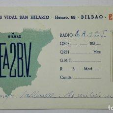 Radios antiguas: TARJETA RADIOAFICIONADO EA-2-BV, BILBAO. AÑOS 50.. Lote 173870609