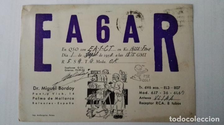 TARJETA RADIOAFICIONADO, EA-6-AR, PALMA DE MALLORCA, BALEARES. AÑOS 50 (Radios, Gramófonos, Grabadoras y Otros - Radioaficionados)