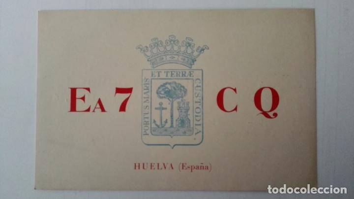 TARJETA RADIOAFICIONADO, EA-7-CQ, HUELVA. AÑOS 50 (Radios, Gramófonos, Grabadoras y Otros - Radioaficionados)