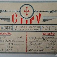 Radios antiguas: TARJETA RADIOAFICIONADO, CT-1-PV, MINHO, PORTUGAL AÑOS 50. Lote 174023477