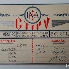 Radios antiguas: TARJETA RADIOAFICIONADO, CT-1-PV, MINHO, PORTUGAL AÑOS 50. Lote 174023507