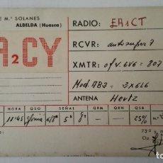 Radios antiguas: TARJETA RADIOAFICIONADO, EA-2-CY, ALBELDA - HUESCA, AÑOS 50. Lote 174078063