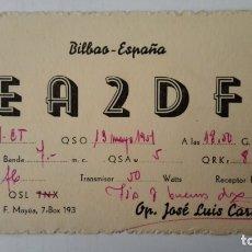 Radios antiguas: TARJETA RADIOAFICIONADO, EA-2-DF, BILBAO, AÑOS 50. Lote 174078175
