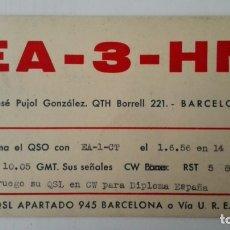 Radios antiguas: TARJETA RADIOAFICIONADO, EA-3-HN, BARCELONA, AÑOS 50. Lote 174078498