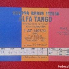 Radios antiguas: POSTAL POST CARD QSL RADIOAFICIONADOS RADIO AMATEUR ANDORRA GRUPPO ALFA TANGO ITALIA BANDERA FLAG VE. Lote 174459630