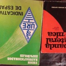 Radios antiguas: LOTE 2 LIBROS RADIOAFICIONADOS ( BANDA LATERAL ÚNICA Y INDICATIVOS DE ESPAÑA 1986). Lote 174570353