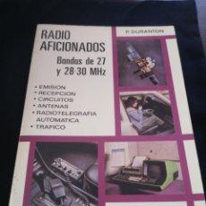 Radios Anciennes: RADIO AFICIONADOS. BANDAS DE 27 Y 28-30 MHZ. P. DURANTON. Lote 177655292