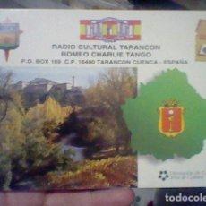Radios antiguas: RADIO CULTURAL TARANCON CUENCA TARJETA RADIO AFICIONADO ESCRITA DORSO . Lote 178268963