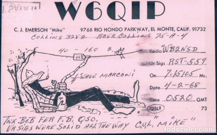 TARJETA POSTAL QSL RADIOAFICIONADO. W6QIP- RIO HONSO CALIFORNIA, 1968. RADIO AFICIONADO (Radios, Gramófonos, Grabadoras y Otros - Radioaficionados)