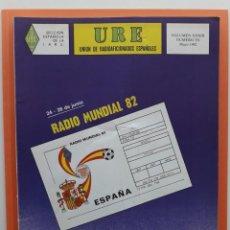 Radios antiguas: REVISTA 351 URE UNIÓN DE RADIOAFICIONADOS ESPAÑOLES U.R.E. MAYO 1982. Lote 215252883