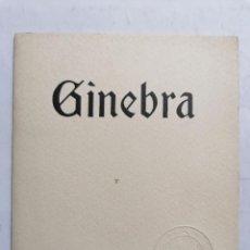 Radios antiguas: GINEBRA, OFRECIDO POR PATEK, PHILIPPE & CIA, AÑOS 30, 24 PAGINAS FOTOS Y PLANO CENTRO DE LA CIUDAD. Lote 217413511