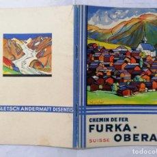 Radio antiche: FERROCARRIL, FURKA OBERALP SUIZA, AÑO 1931, 32 PAGINAS, ESCRITO EN FRANCES. Lote 217480245