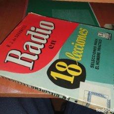 Radios antiguas: RADIO EN 18 LECCIONES, R. J. DE DARKNESS, BRUGUERA 1960. Lote 234044070