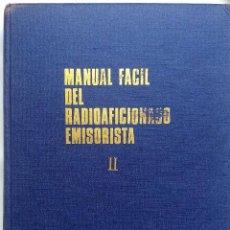 Radios antiguas: MANUAL FÁCIL DEL RADIOAFICIONADO EMISORISTA - TOMO II E. CEDEL 1969. Lote 244895890
