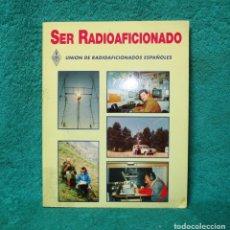 Radios antiguas: SER RADIOAFICIONADO. Lote 254421680